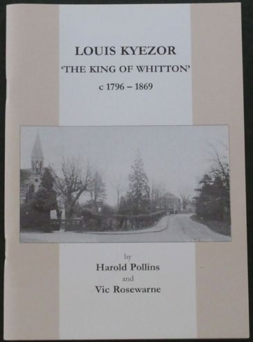 Louis Kyezor - The King of Whitton 1796-1869, by Harold Pollins and Vic Rosewarne